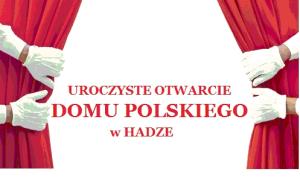 otwarcie domu polskiego w Hadze 20-6-2015
