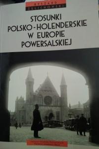 Ksiazka prof. Zelichowski st. polsko-niderlandzkie 1918-1945
